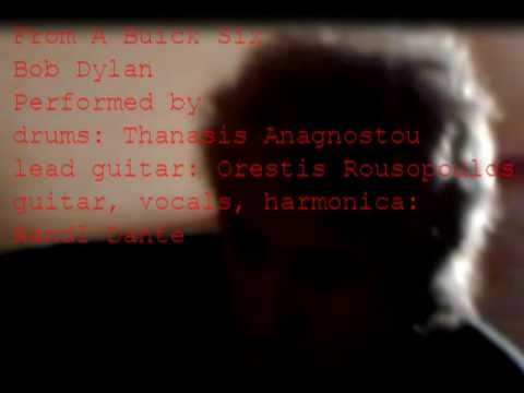 02.  From a Buick Six by Bob Dylan Performed by Randl Dante