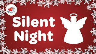 Silent Night With Lyrics 2018 | Christmas Songs and Carols