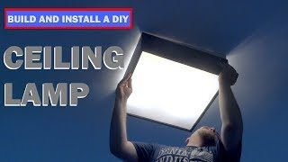 How To Build And Install A DIY Ceiling Lamp