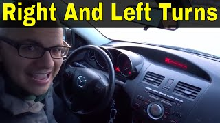 Right And Left Turns-Beginner Driving Lesson