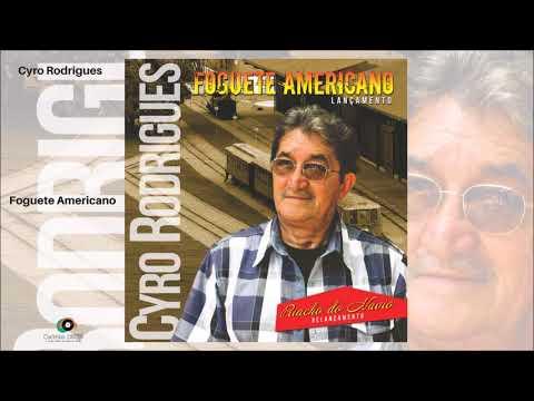 Cyro Rodrigues - Foguete Americano - Gente de Opinião
