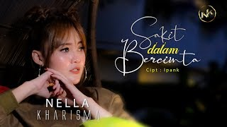 Download lagu Nella Kharisma Sakit Dalam Bercinta Mp3