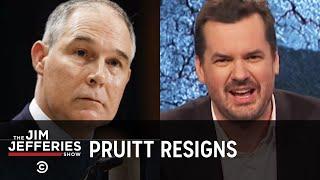 Scott Pruitt Resigns, But We