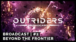 Broadcast #2 - Beyond the Frontier [4k]