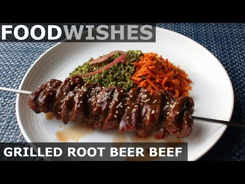 Grilled Root Beer Beef – Food Wishes