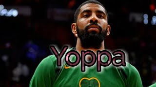 "Kyrie Irving Mix~""Yoppa""(HD)"