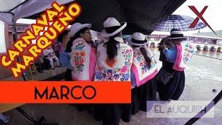 CARNAVAL MARQUEÑO, MARCO, JAUJA 2017 | El Auquish