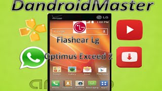Como Flahear Un Lg-VS450PP (Optimus exceed 2) !!!! 2018 -Revivir-
