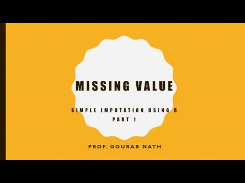 Video Missing Value - Simple Imputation using R: part - 1