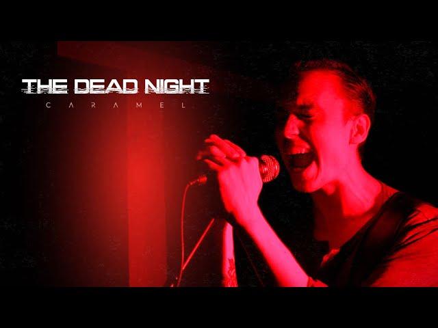 Caramel - The Dead Night