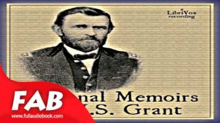 Personal Memoirs of U  S  Grant Part 1/4 Full Audiobook by Ulysses S. GRANT