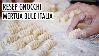 RESEP GNOCCHI ALA MERTUA BULE ITALIA | Cara Mudah Membuat Gnocchi Di Patate Di Rumah