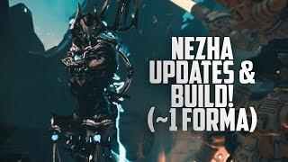 Nezha Rework 2018 Build! (~1 Forma)