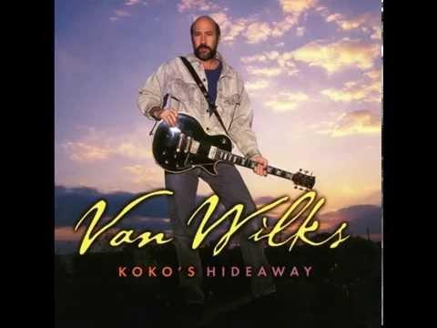 Van Wilks - Stiletto Blues