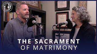 The Powerful Sacrament of Matrimony   Catholic Marriage