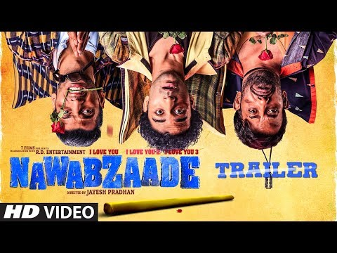 Nawabzaade - Official Trailer