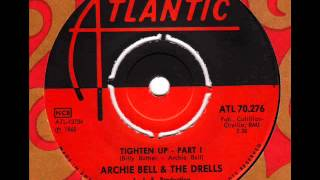 ARCHIE BELL & the DRELLS  Tighten up (Part1)