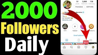 2000 INSTAGRAM FOLLOWERS EVERY DAY - HOW TO INCREASE INSTAGRAM FOLLOWERS 2019 - INSTAGRAM FOLLOWERS