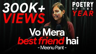 Vo Mera Best Friend Hai... | Cutest Poetry On Friendship #BestFriend👭 | Meenu Pant | DASTAAN Live