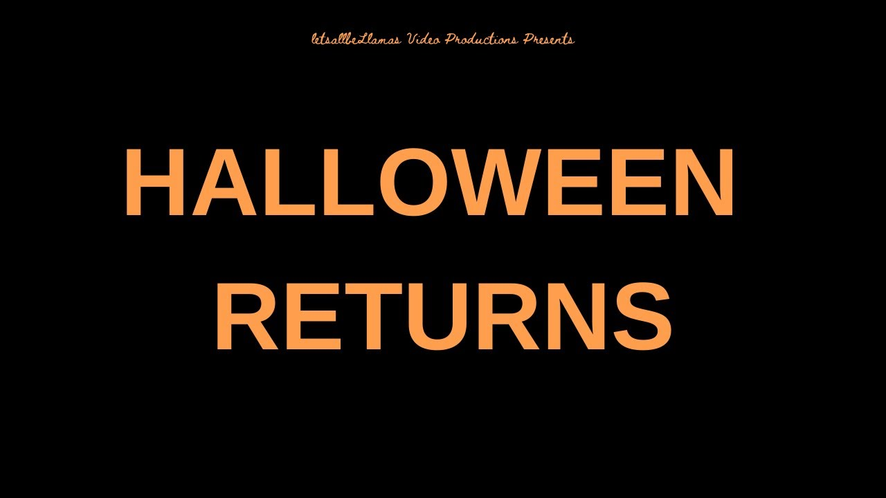 Halloween Returns - Directed by Garrett Williamson