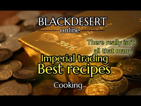 Top 5 imperial cooking recipes – Black desert Online