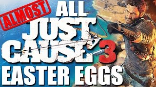 All Just Cause 3 Easter Eggs