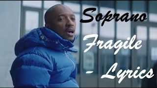 Soprano   Fragile ♫ Lyrics Paroles Karaoké