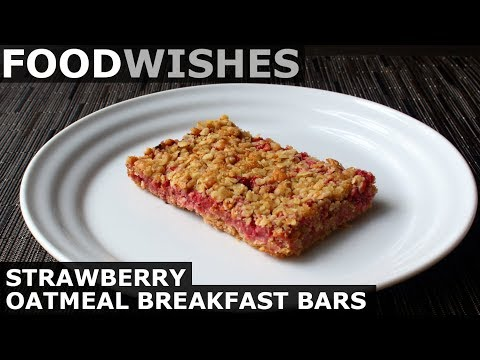 Strawberry Oatmeal Breakfast Bars – Food Wishes