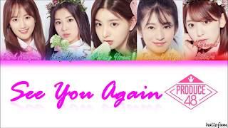produce 48 see you again lyrics sub indo - TH-Clip