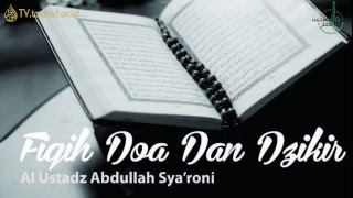 Doa Nabi Muhammad - Ustadz Abdullah Sya'roni