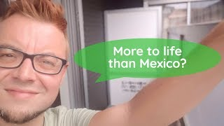 🇯🇵 More to life than MEXICO?   What I learnt on my Summer break & October UPDATE