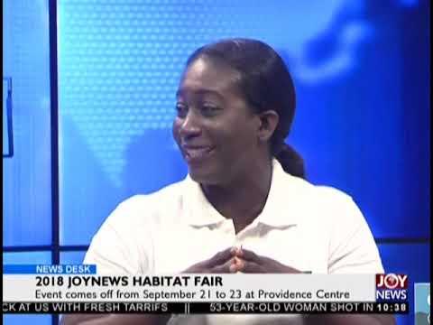 2018 JoyNews Habitat Fair - News Desk on JoyNews (19-9-18)