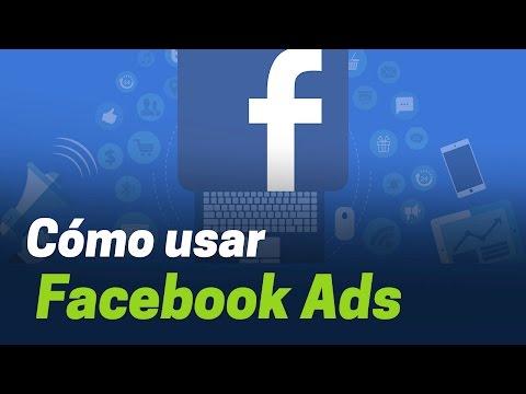 Tutorial de Facebook ads, campañas de publicidad paso a paso