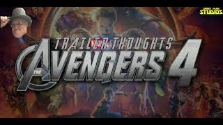 TRAILER THOUGHTS: AVENGERS 4