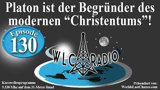 """Platon ist der Begründer des modernen """"Christentums""""!"""