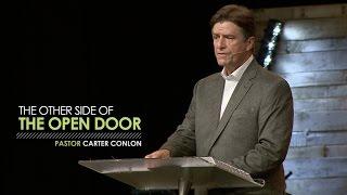 The Other Side of the Open Door - Pastor Carter Conlon