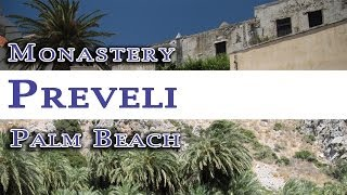 Monastery and palm beach in Preveli
