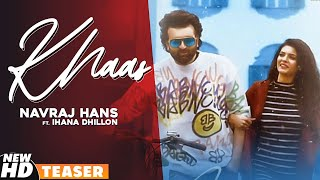 Khaas (Teaser) | Navraj Hans Ft Ihana Dhillon | Azad | Latest Punjabi Song 2020 | Speed Records