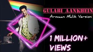Gulabi Aankhein   Armaan Malik Version   From The Aftermovie Live   Full HD Video   Armaan Hasib
