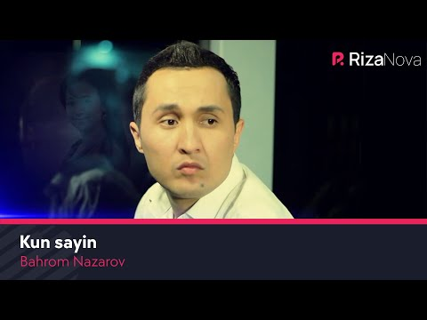 Bahrom Nazarov - Kun sayin (Official Music Video)