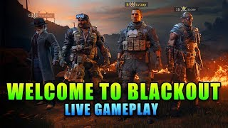 Welcome to Blackout - Live Gameplay with StoneMountain64