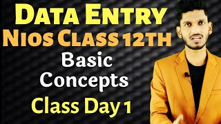 NIOS Class 12th Data Entry Operation - Basic Concepts [ Short Notes ] Day 1