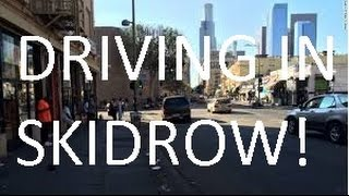 Drive through Skidrow Los Angeles California 2015