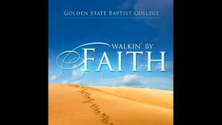 Amazing Grace - Golden State Baptist College