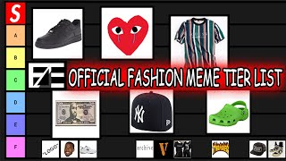 FASHION MEME TIER LIST 2020