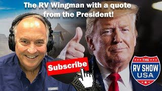 The RV Wingman with a quote from the President!