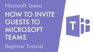 How to Invite Guests to Microsoft Teams