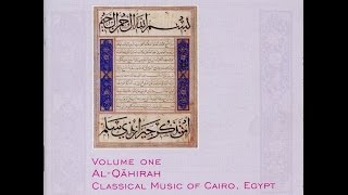 Al-Qahirah, Classical Music of Cairo, Egypt - Ana fi entizarak khalet (I got tired of waiting)
