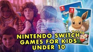 Best Nintendo Switch Games For Kids Under 10! (2018)