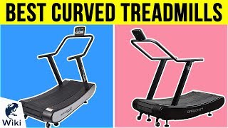 5 Best Curved Treadmills 2019